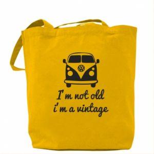 Torba I'm not old i'm a vintage
