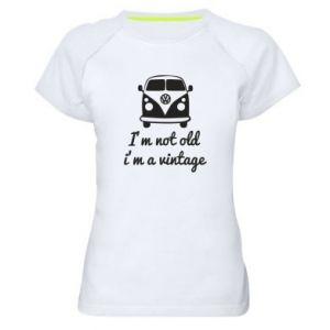 Damska koszulka sportowa I'm not old i'm a vintage