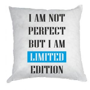 Pillow I'm not perfect but i am limited edition
