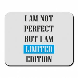 Mouse pad I'm not perfect but i am limited edition