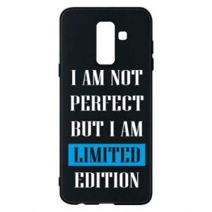 Phone case for Samsung A6+ 2018 I'm not perfect but i am limited edition