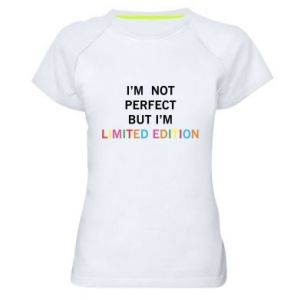 Damska koszulka sportowa I'm  not perfect but I'm limited edition