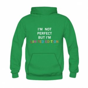 Kid's hoodie I'm  not perfect but I'm limited edition