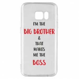 Phone case for Samsung S7 I'm the big brother