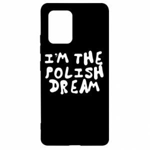 Etui na Samsung S10 Lite I'm the Polish dream