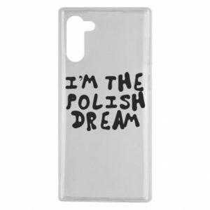 Etui na Samsung Note 10 I'm the Polish dream