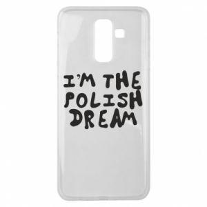 Etui na Samsung J8 2018 I'm the Polish dream