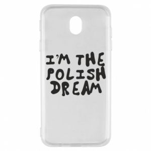 Etui na Samsung J7 2017 I'm the Polish dream