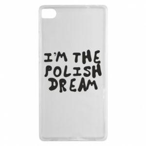 Etui na Huawei P8 I'm the Polish dream