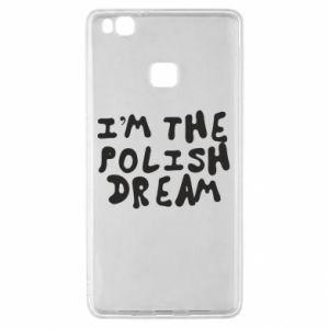 Etui na Huawei P9 Lite I'm the Polish dream