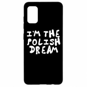 Etui na Samsung A41 I'm the Polish dream