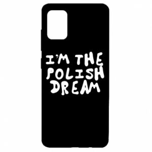 Etui na Samsung A51 I'm the Polish dream