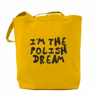 Torba I'm the Polish dream