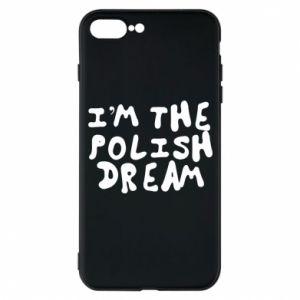Etui do iPhone 7 Plus I'm the Polish dream