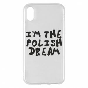 Phone case for iPhone X/Xs I'm the Polish dream