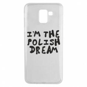 Phone case for Samsung J6 I'm the Polish dream