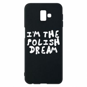 Etui na Samsung J6 Plus 2018 I'm the Polish dream