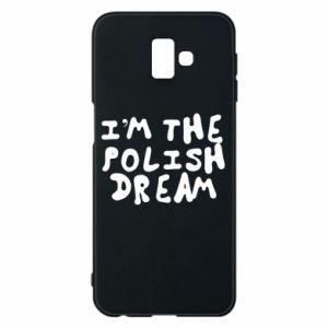 Phone case for Samsung J6 Plus 2018 I'm the Polish dream