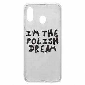 Phone case for Samsung A20 I'm the Polish dream