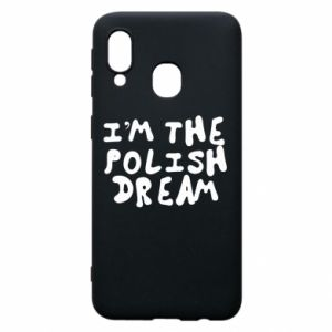 Phone case for Samsung A40 I'm the Polish dream