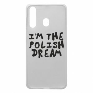 Phone case for Samsung A60 I'm the Polish dream