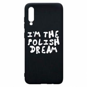 Phone case for Samsung A70 I'm the Polish dream