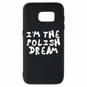 Etui na Samsung S7 I'm the Polish dream