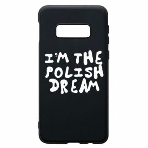Etui na Samsung S10e I'm the Polish dream