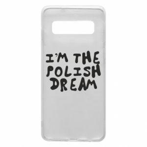 Phone case for Samsung S10 I'm the Polish dream