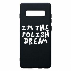 Phone case for Samsung S10+ I'm the Polish dream