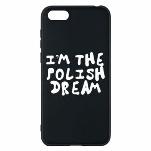 Phone case for Huawei Y5 2018 I'm the Polish dream