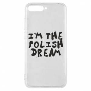 Phone case for Huawei Y6 2018 I'm the Polish dream