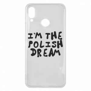 Phone case for Huawei P Smart Plus I'm the Polish dream