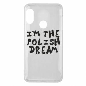Phone case for Mi A2 Lite I'm the Polish dream