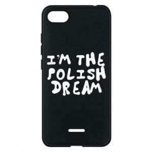 Etui na Xiaomi Redmi 6A I'm the Polish dream