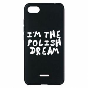 Phone case for Xiaomi Redmi 6A I'm the Polish dream