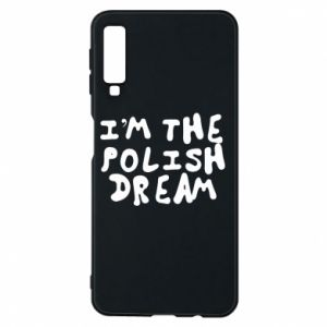 Etui na Samsung A7 2018 I'm the Polish dream