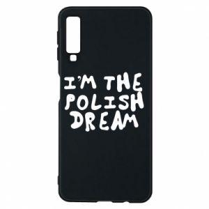 Phone case for Samsung A7 2018 I'm the Polish dream