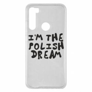 Etui na Xiaomi Redmi Note 8 I'm the Polish dream