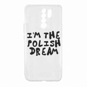 Etui na Xiaomi Redmi 9 I'm the Polish dream