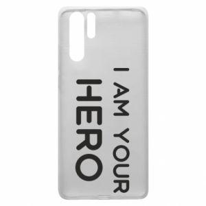 Etui na Huawei P30 Pro I'm your hero