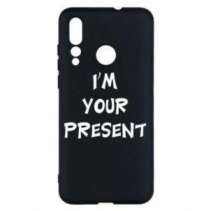 Huawei Nova 4 Case I'm your present