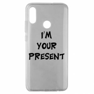 Huawei Honor 10 Lite Case I'm your present