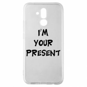 Huawei Mate 20Lite Case I'm your present