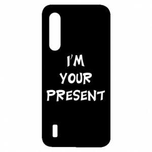 Xiaomi Mi9 Lite Case I'm your present
