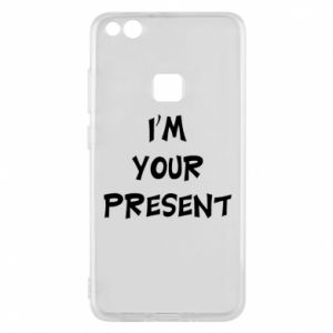 Huawei P10 Lite Case I'm your present