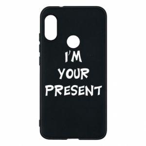 Mi A2 Lite Case I'm your present