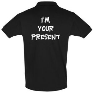 Men's Polo shirt I'm your present