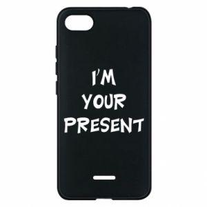 Xiaomi Redmi 6A Case I'm your present