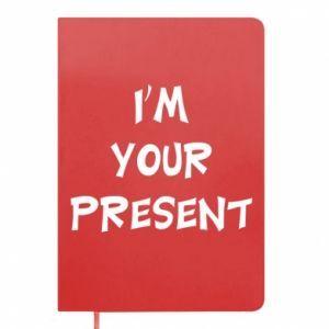 Notes I'm your present
